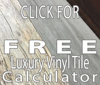 Click for free luxury vinyl tile flooring calculator